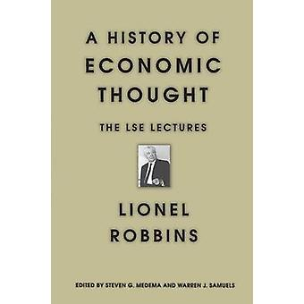 A History of Economic Thought - The LSE Lectures by Lionel Robbins - S