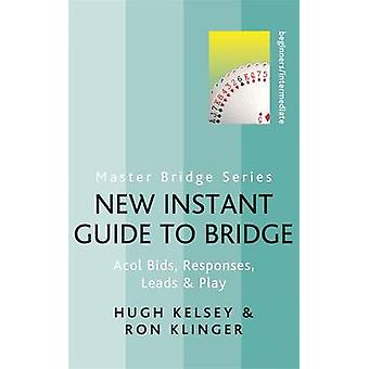 New Instant Guide to Bridge - Acol Bids - Responses - Leads & Play by