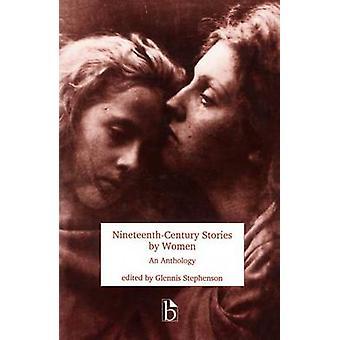 Histoires du XIXe siècle par des femmes - une anthologie de Glennis Stephens