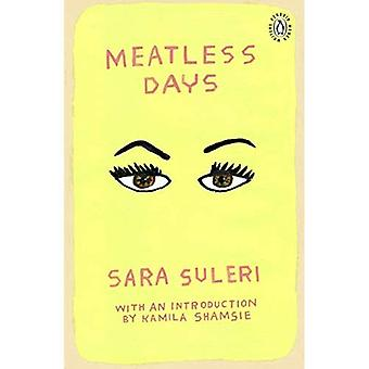 Meatless Days: Introduction by the winner of the 2018� Women's Prize for Fiction Kamila Shamsie (Penguin Women Writers)