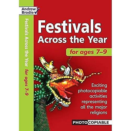 Festivals Across the Year 7-9 (Festivals Across the Year)