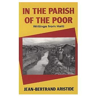 Dans la paroisse des pauvres: écrits d'Haïti