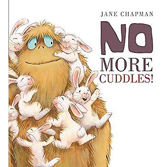 No More Cuddles!