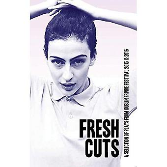 Fresh Cuts: A selection of plays from Dublin Fringe Festival 2015 & 2016