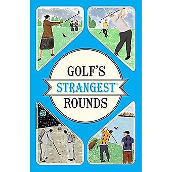 Seltsamsten Golfrunden