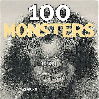 100 Monsters (Giunti Art Catalogues)