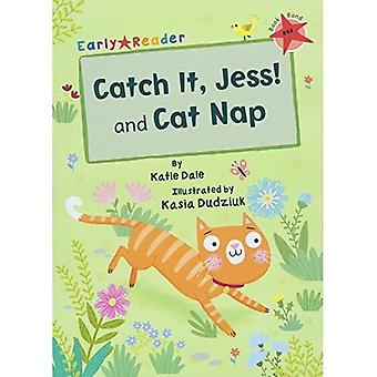 Catch It, Jess! and Cat Nap (Early Reader)