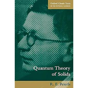 Quantum Theory of Solids by Peierls & Rudolph