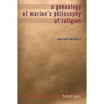 Une généalogie de Marions philosophie de Religion apparente Darkness par Farmer Jones & Tamsin