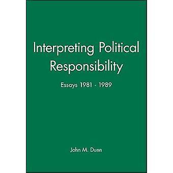 Interpreting Political Responsibility by Dunn & John
