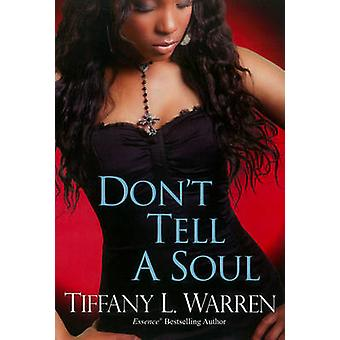 Dont Tell a Soul by Warren & Tiffany L
