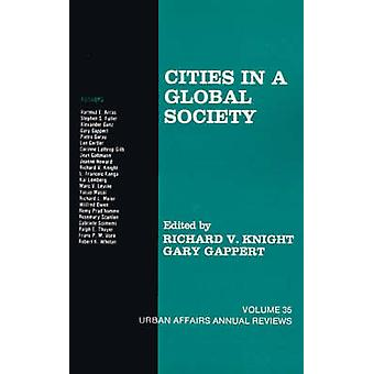 Cities in a Global Society by Gappert & Gary