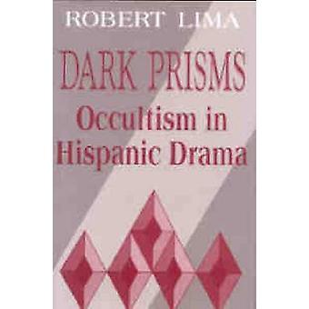 Dark Prisms by Lima & Robert