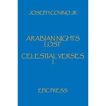 Arabian Nights Lost Celestial Verses I by Covino & Joseph Jr.