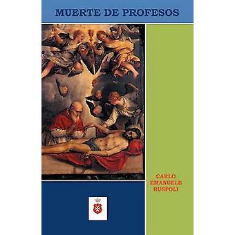 Muerte de Profesos by Ruspoli & Carlo Emanuele