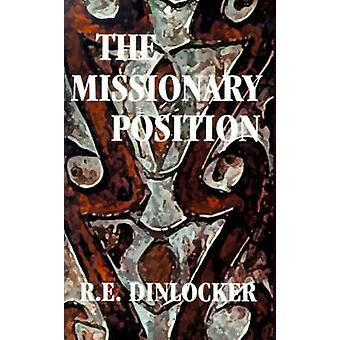 The Missionary Position by Dinlocker & R. E.