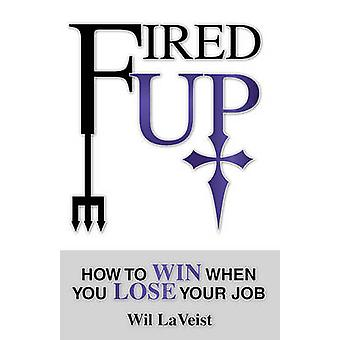 Fired Up by LaVeist & Wil