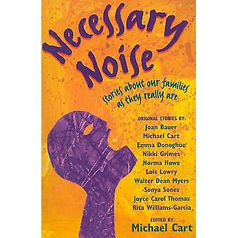 Necessary Noise - Stories about Our Families as They Really Are by Mic