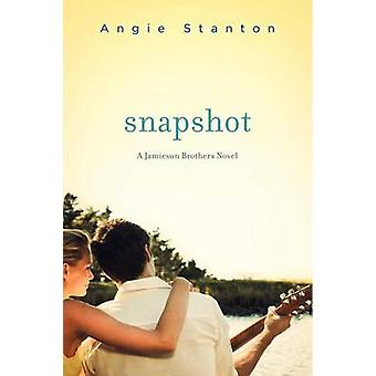 Snapshot - A Jamieson Brothers Novel by Angie Stanton - 9780062272560