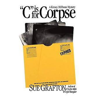 C is for Corpse by Sue Grafton - 9780805028188 Book