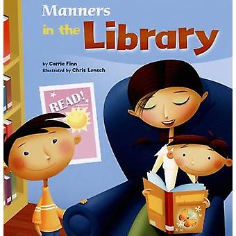 Manners in the Library by Carrie Finn - Chris Lensch - 9781404835573