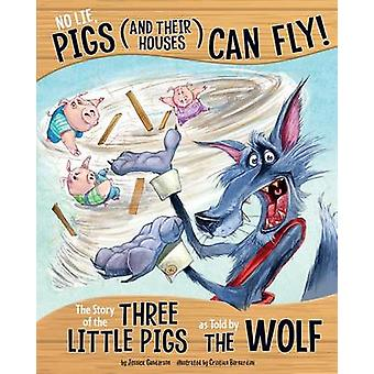 No Lie - Pigs (and Their Houses) Can Fly! - The Story of the Three Lit