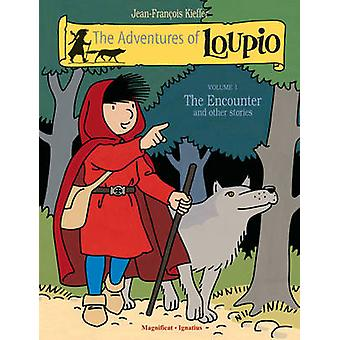 The Adventures of Loupio - Volume 1 - The Encounter and Other Stories (