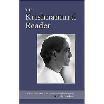 The Krishnamurti Reader by Jiddu Krishnamurti - 9781590309384 Book