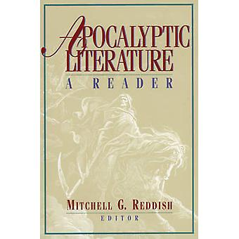 Apocalyptic Literature - A Reader by Mitchell G. Reddish - 97816197068