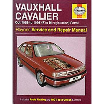 Vauxhall Cavalier ('88 to October '95) Petrol Service and Repair Manu