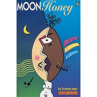 Moon Honey by Suzette Mayr - 9781896300009 Book