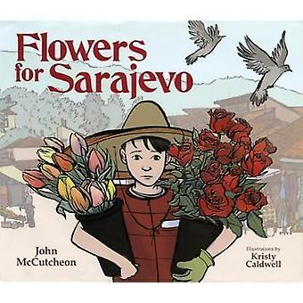 flowers for sarajevo by flowers for sarajevo - 9781909991774 Book