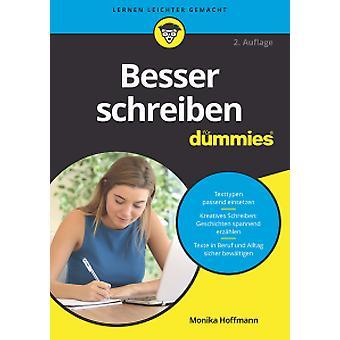 Besser Schreiben Fur Dummies by Monika Hoffmann - 9783527714100 Book