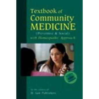 Textbook of Community Medicine - (Preventive & Social) with Homepathic