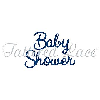 Tattered Lace Baby Shower Sentiment Die