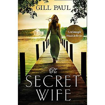 Secret Wife by Paul Gill