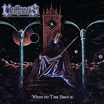 Vultures Vengeance - Where the Time Dwelt in [Vinyl] USA import