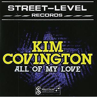 Kim Covington - alla Min Kärleks [CD] USA import