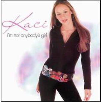 Kaci - soy importación de Estados Unidos no Anybodys chica [CD]