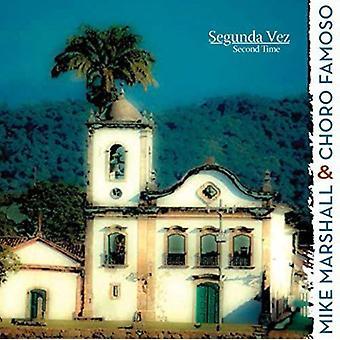 Mike Marshall & Choro Famoso - Segunda Vez (anden gang) [CD] USA importerer