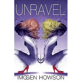 Linked Unravel  Book 2 by Imogen Howson