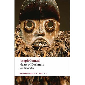 Heart of Darkness and Other Tales (Revised edition) by Joseph Conrad