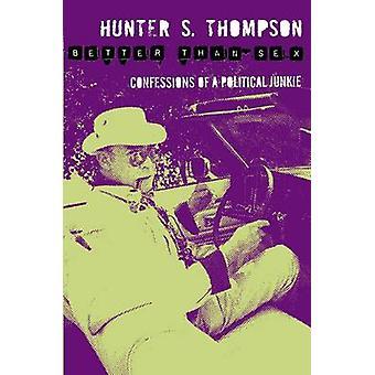 Lepsze niż seks przez Hunter S. Thompson - 9780330510752 książki