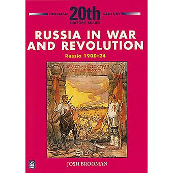 Russia in War and Revolution - Russia 1900-24 3rd Booklet of Second Se