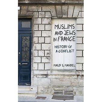 المسلمين واليهود في فرنسا-تاريخ الصراع مود س. ماندل-