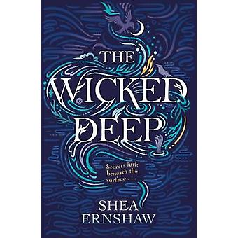 The Wicked Deep by Shea Ernshaw - 9781471166136 Book