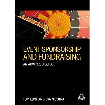 Event Sponsorship and Fundraising - An Advanced Guide by Event Sponsor