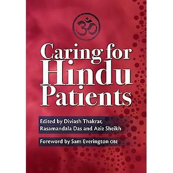 Caring for Hindu Patients by Diviash Thakrar - Rasamandala Das - Aziz
