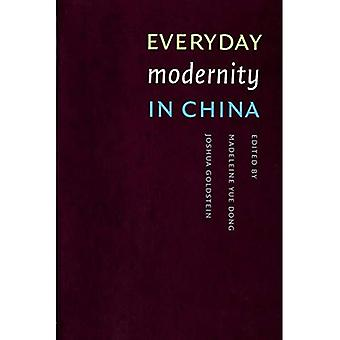 Vardagliga modernitet i Kina: Kina Program bok (studier i modernitet & nationell identitet)
