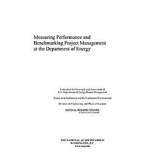 Measuring Performance and Benchmarking Project Management at the Department of Energy